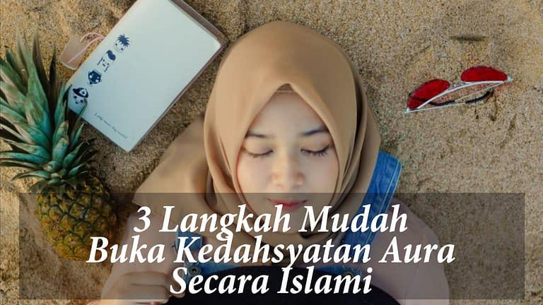 tips buka aura menurut islam